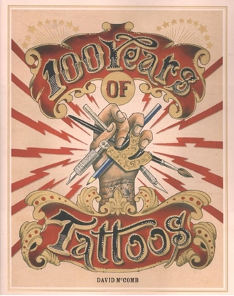 Afbeeldingen van 100 Years of Tattoos