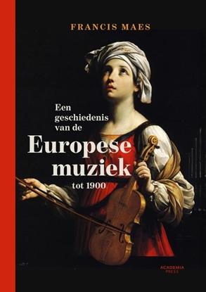 Afbeeldingen van Een geschiedenis van de Europese muziek tot 1900