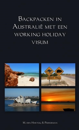 Afbeeldingen van Backpacken in Australië met een working holiday visum