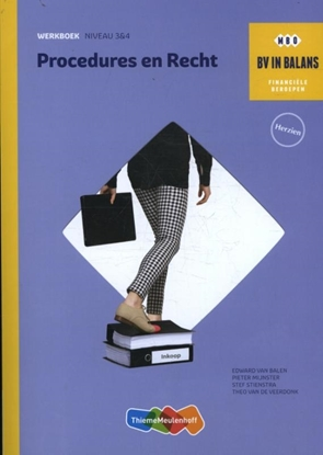 Afbeeldingen van BV in balans Procedures en recht niveau 3 en 4 Werkboek
