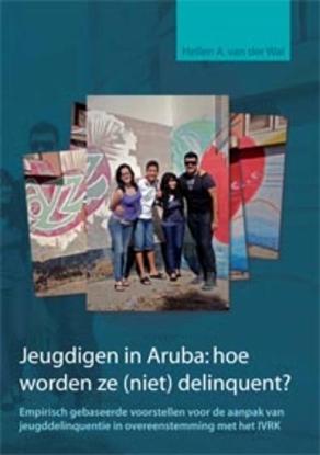 Afbeeldingen van Jeugdigen in Aruba: hoe worden ze (niet) delinquent?