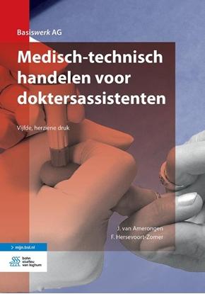 Afbeeldingen van Basiswerk AG Medisch-technisch handelen voor doktersassistenten