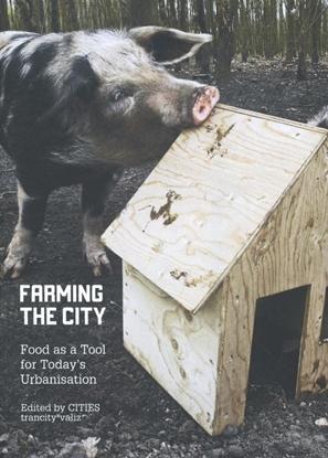 Afbeeldingen van Farming the city