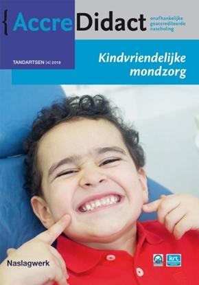 Afbeeldingen van AccreDidact Kindvriendelijke mondzorg