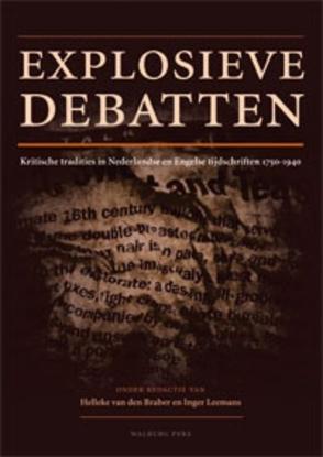 Afbeeldingen van Bijdragen tot de Geschiedenis van de Nederlandse Boekhandel. Nieuwe Reeks Explosieve debatten