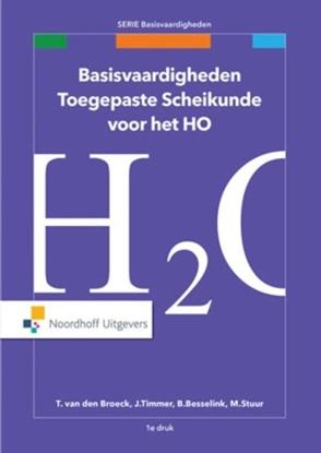 Afbeeldingen van Basisvaardigheden Basisvaardigheden toegepaste scheikunde voor het HO