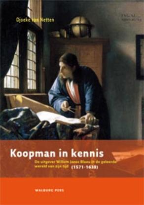 Afbeeldingen van Bijdragen tot de Geschiedenis van de Nederlandse Boekhandel. Nieuwe Reeks Koopman in kennis