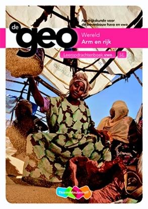 Afbeeldingen van De Geo Arm en rijk Bovenbouw VWO Leeropdrachtenboek