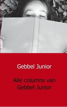 Afbeeldingen van Alle columns van Gebbel Junior