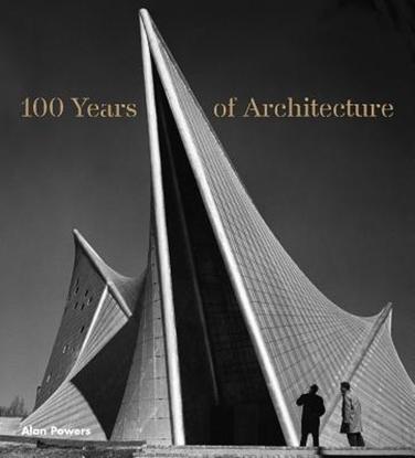 Afbeeldingen van 100 Years of Architecture