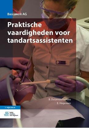 Afbeeldingen van Basiswerk AG Praktische vaardigheden voor tandartsassistenten
