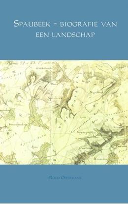 Afbeeldingen van Spaubeek - biografie van een landschap
