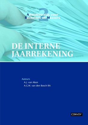 Afbeeldingen van Administratie voor bachelors en masters De interne jaarrekening Theorieboek