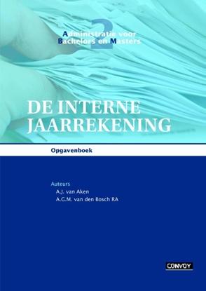 Afbeeldingen van Administratie voor bachelors en masters De interne jaarrekening Opgavenboek