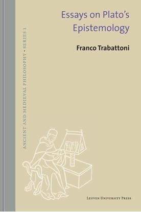 Afbeeldingen van Ancient and Medieval philosophy - Series 1 Essays on Plato's epistemology