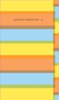 Afbeeldingen van Boulez-schriften Bij wijze van technologie