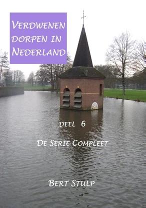 Afbeeldingen van Verdwenen Dorpen in Nederland De serie compleet 6