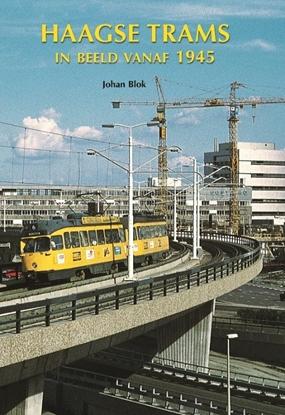 Afbeeldingen van Haagse Trams in beeld vanaf 1945