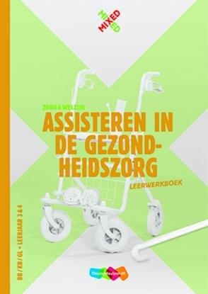 Afbeeldingen van Mixed Assisteren gezondheidszorg BB/KB/GL Leerjaar 3&4 Leerwerkboek