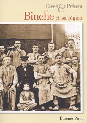 Afbeeldingen van Binche et sa region - Passe & Present