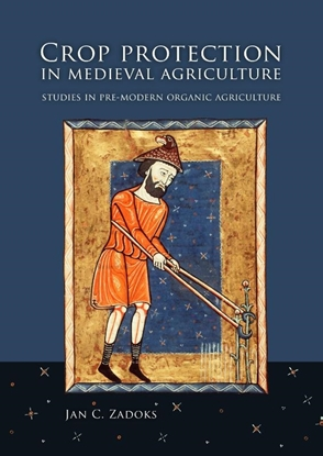 Afbeeldingen van Crop protection in medieval agriculture