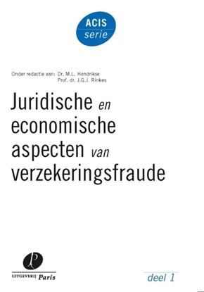 Afbeeldingen van ACIS-serie Juridische en economische aspecten van verzekeringsfraude