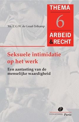 Afbeeldingen van Arbeid&Recht Thema's Seksuele intimidatie op het werk
