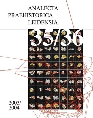 Afbeeldingen van Analecta Praehistorica Leidensia Beyond the Site 2003-2004