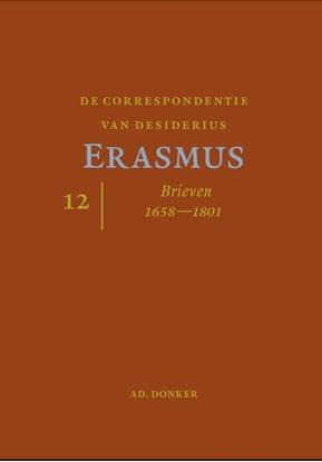 Afbeeldingen van De correspondentie van Desiderius Erasmus Deel 12 Brieven 1658-1725
