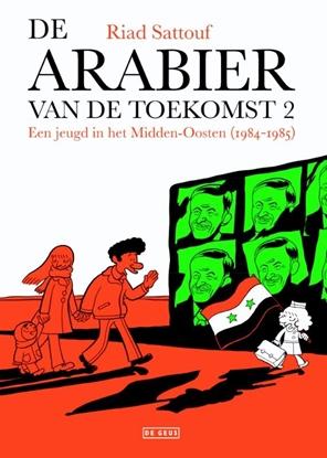 Afbeeldingen van De Arabier van de toekomst Een jeugd in het Midden-Oosten (1984-1985)
