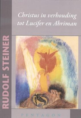 Afbeeldingen van Christus in verhouding tot Lucifer en Ahriman