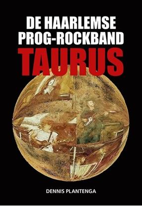 Afbeeldingen van De Haarlemse prog-rockband Taurus