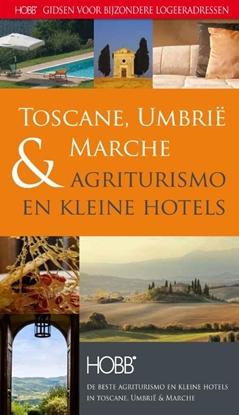 Afbeeldingen van HOBB Gidsen voor bijzondere logeeradressen Agriturismo en kleine hotels Toscane, Umbrie & Marche