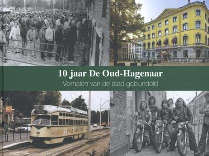 Afbeeldingen van 10 jaar De Oud-Hagenaar