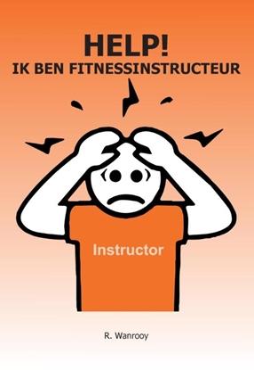 Afbeeldingen van Help! Ik ben fitnessinstructeur