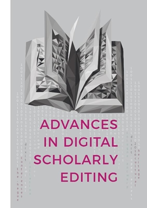 Afbeeldingen van Advances in Digital Scholarly Editing