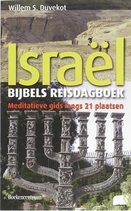 Afbeeldingen van Bijbels reisdagboek Israël