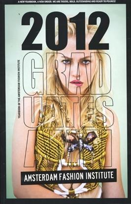 Afbeeldingen van Yearbook of the Amsterdam fashion institute 2012 graduates amfi Tiger dragon slayers