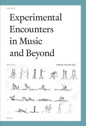 Afbeeldingen van Orpheus Institute Series Experimental encounters in music and beyond