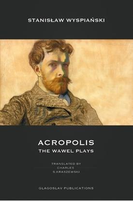 Afbeeldingen van Acropolis: The Wawel Plays
