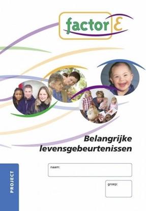 Afbeeldingen van Factor-E Belangrijke levensgebeurtenissen SAW niv.4 Project werkboek