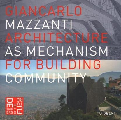 Afbeeldingen van Designers of the future Architecture as mechanism for building community