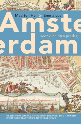 Afbeeldingen van Amsterdam voor vijf duiten per dag