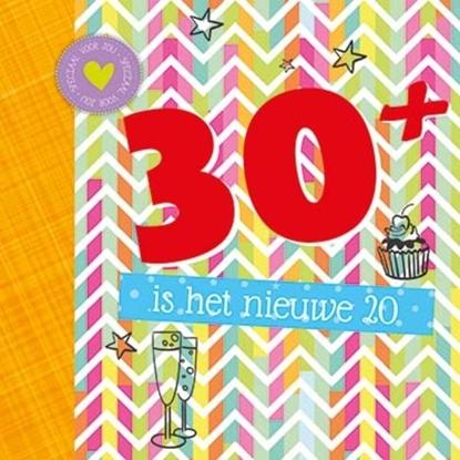 Afbeeldingen van 30+ is het nieuwe 20