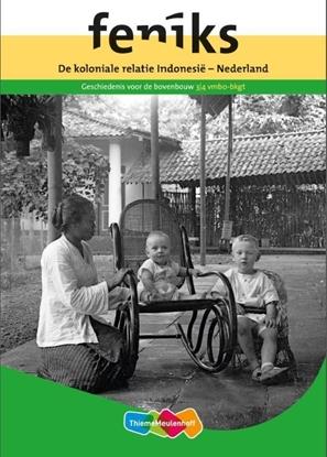 Afbeeldingen van Feniks-reeks De koloniale relatie Indonesië vmbo bovenbouw