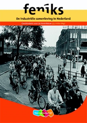 Afbeeldingen van Feniks-reeks De industriële samenleving in Nederland 3/4 vmbo-bkgt