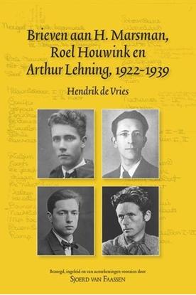 Afbeeldingen van Achter het Boek Brieven aan H. Marsman, Roel Houwink en Arthur Lehning, 1922-1939