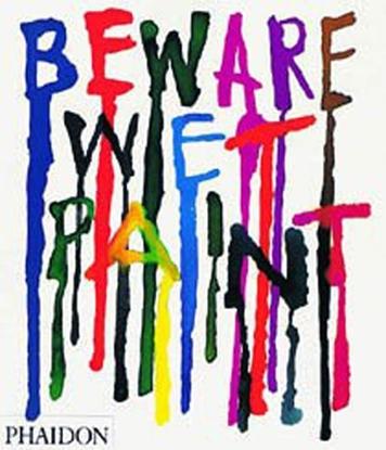 Afbeeldingen van Beware Wet Paint