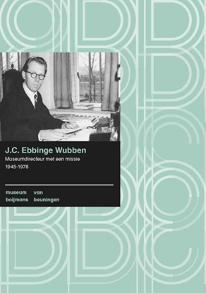 Afbeeldingen van Boijmans Studies J.C. Ebbinge Wubben