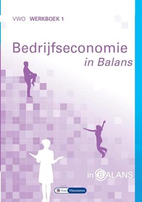 Afbeeldingen van Bedrijfseconomie in Balans VWO Werkboek 1